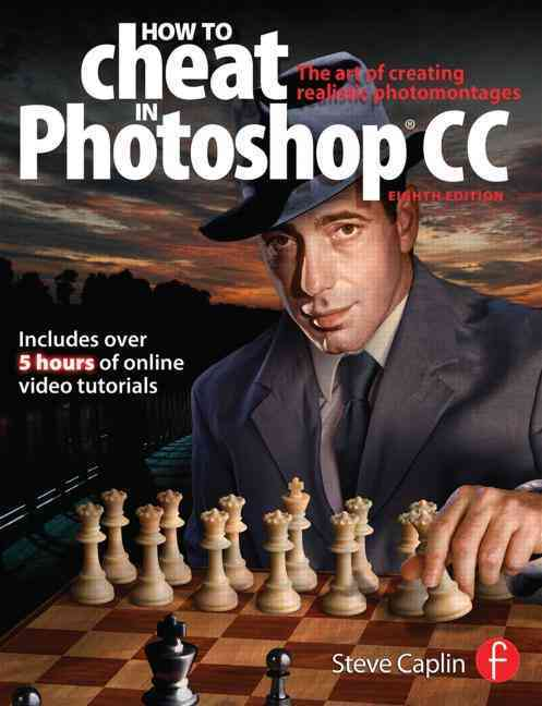 How to Cheat in Photoshop Cc By Caplin, Steve